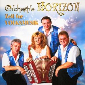 Zeit für Volksmusik | Orchestre Horizon