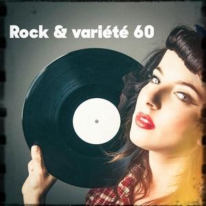 Rock & variété 60   Generation 60