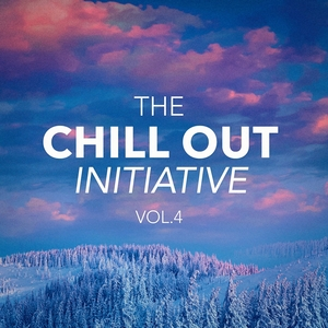The Chill Out Music Initiative, Vol. 4 (Today's Hits In a Chill Out Style) | Chill Out Hits