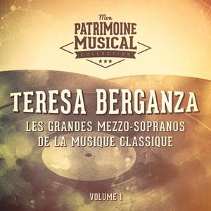 Les grandes mezzo-sopranos de la musique classique : Teresa Berganza, Vol. 1 (Airs et mélodies du 18ème siècle)   Teresa Berganza