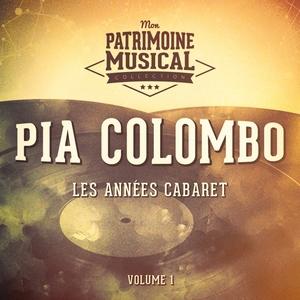 Les années cabaret : Pia Colombo, Vol. 1 | Pia Colombo