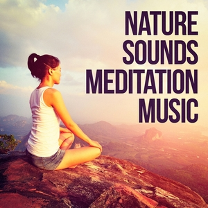 Nature Sounds Meditation Music | Sounds of Nature