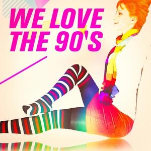 We Love the 90's | 90s Pop