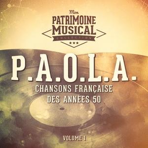Chansons françaises des années 50 : P.A.O.L.A., Vol. 1   P.A.O.L.A