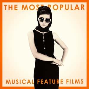 The Most Popular Musical Feature Films | Original Motion Picture Soundtrack