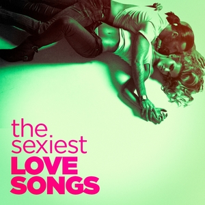 The Sexiest Love Songs | Love Generation