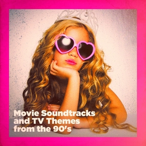 Movie Soundtracks and TV Themes from the 90's | Original Motion Picture Soundtrack