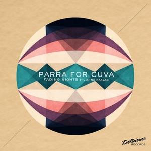 Fading Nights | Parra for Cuva