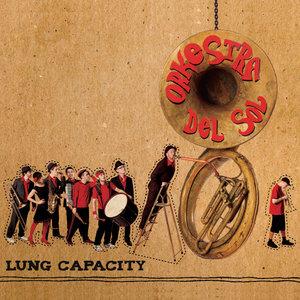 Lung Capacity | Orkestra del Sol