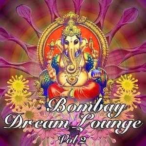 Nirvana Meditation Orchestra - Bombay Dream Lounge, Volume 2 | Nirvana Meditation Orchestra