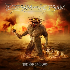 The End of Chaos | Flotsam and Jetsam