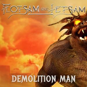 Demolition Man | Flotsam and Jetsam