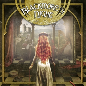 All Our Yesterdays | Blackmore's Night