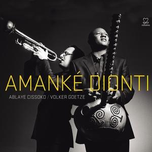 Amanké Dionti | Ablaye Cissoko