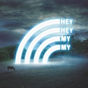 Hey Hey My My | Hey Hey My My