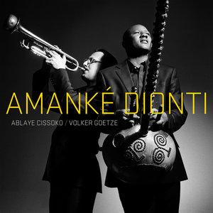 Amanke Dionti | Volker Goetze
