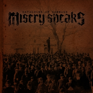Catalogue of Carnage | Misery Speaks