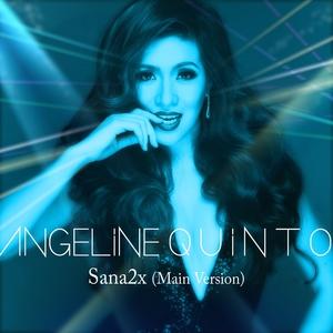 Sana2x | Angeline Quinto