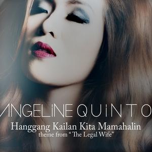 Hanggang Kailan Kita Mamahalin | Angeline Quinto