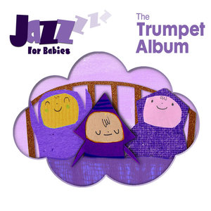 The Trumpet Album | Jazz for Babies