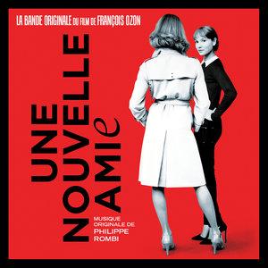 Une nouvelle amie (Original Motion Picture Soundtrack) | Philippe Rombi