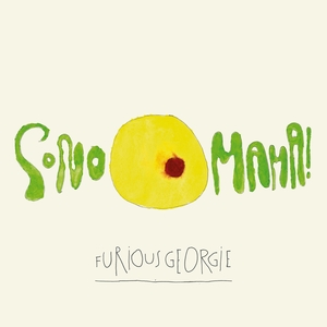 Sono Mama! | Furious Georgie