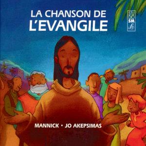 La chanson de l'Evangile | Jo Akepsimas