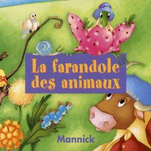 La farandole des animaux | Mannick