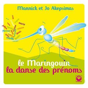 Le maringouin et la danse des prénoms | Jo Akepsimas