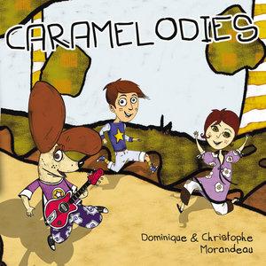 Caramélodies   Christophe Morandeau