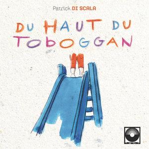 Du haut du toboggan | Patrick Di Scala