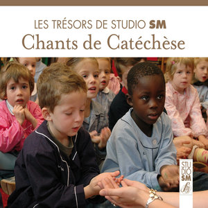 Les trésors de Studio SM - Chants de catéchèse | Jo Akepsimas