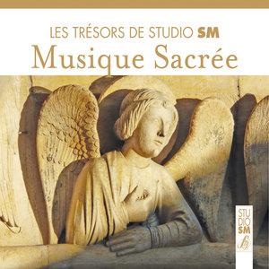 Les trésors de Studio SM - Musique sacrée | Maîtrise de Dijon