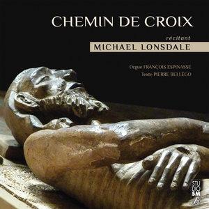 Chemin de croix | Michael Lonsdale