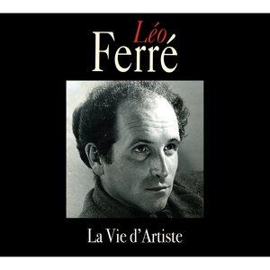 La vie d'artiste   Léo Ferré