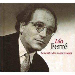 Le temps des roses rouges   Léo Ferré