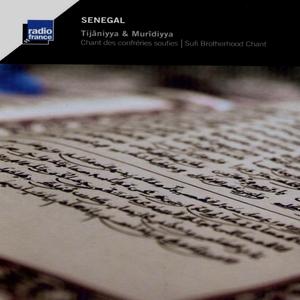 Sénégal: Chant des confréries soufies   Tijâniyya