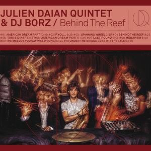 Behind the Reef   Julien Daïan Quintet