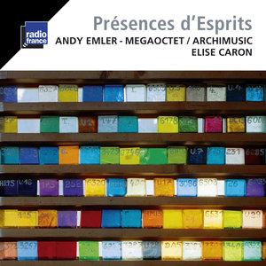 Emler: Présences d'esprits | Andy Emler