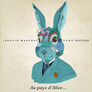 Au pays d'Alice... | Ibrahim Maalouf