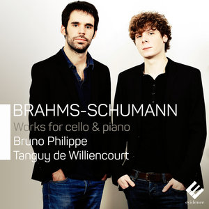 Brahms & Schumann: Works for Cello and Piano | Tanguy de Williencourt