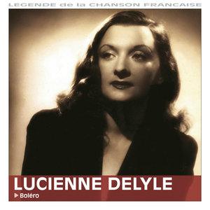 Boléro | Lucienne Delyle