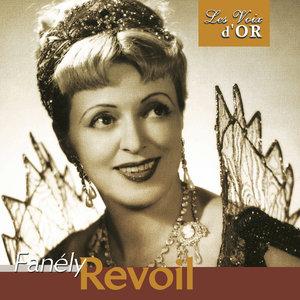 """Fanély Revoil (Collection """"Les voix d'or"""")   Fanély Revoil"""