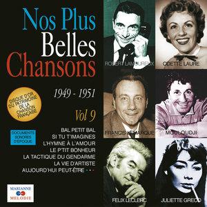Nos plus belles chansons, Vol. 9: 1949-1951 | Félix Leclerc