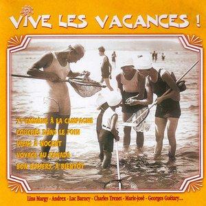 Vive les vacances ! | Simone Langlois