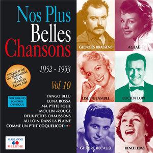 Nos plus belles chansons, Vol. 10: 1952-1953 | Georges Brassens