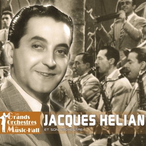 "160 minutes avec Jacques Hélian (Collection ""Les grands orchestres du music-hall"") 