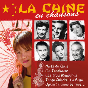 La Chine en chansons | Georges Milton
