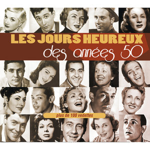 Les jours heureux des années 50 | François Deguelt