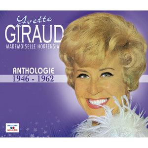 Mademoiselle Hortensia (Anthologie 1946-1962) | Yvette Giraud